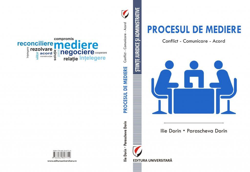 Publicare carte: Procesul de Mediere, Conflict - Comunicare - Acord, Editura Universitară, București 2018 1
